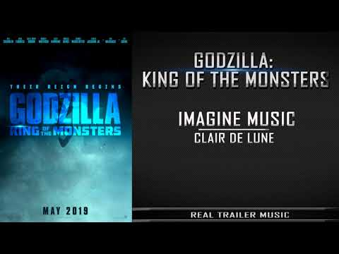 Godzilla: King of the Monsters Comic-Con Trailer Music | Imagine Music - Clair De Lune