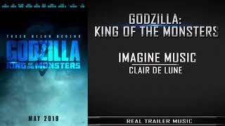 Godzilla: King of the Monsters Comic-Con Trailer Music | Imagine Music - Clair De Lune
