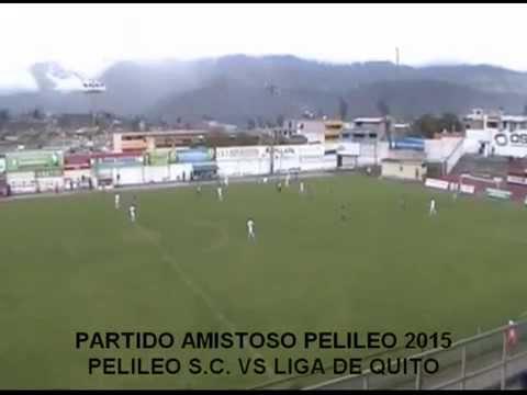 """""""PELILEO SPORTING CLUB"""" VS """"LIGA DE QUITO"""""""