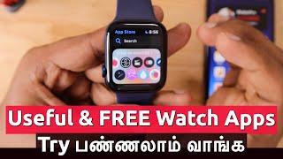 USEFUL and FREE Apple Watch Apps | Try பண்ணலாம் வாங்க..