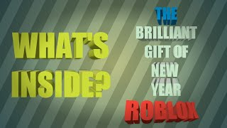What's Inside The Brilliant Gift of the New Year??? (Roblox Leaked)