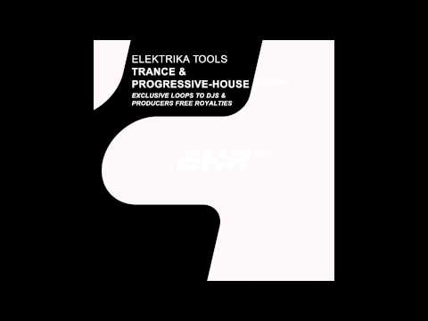 Elektrika Tools Presents Trance & Progressive-House Loops HD