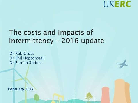 The Costs and Impacts of Intermittency - 2016 update