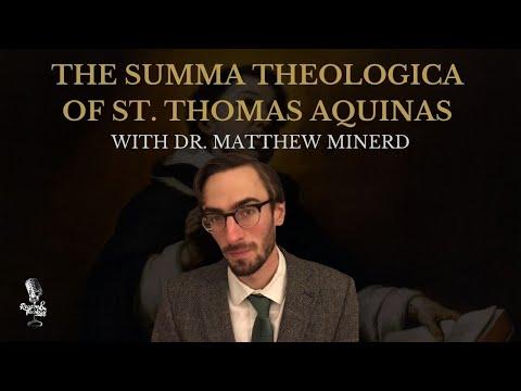 Dr. Matthew Minerd Lecture on the Prima Pars of Thomas Aquinas's Summa Theologiae (Part 2/4)