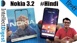 Nokia 3.2 Hindi Review With Camera Test, Features, Specs And Details