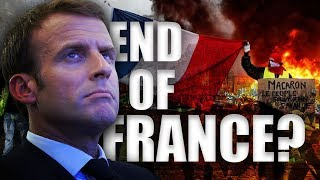 Yellow Vests : The FALL of France ?