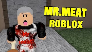 MR MEAT FULL GAME UPDATE | Mr Meat Roblox Map