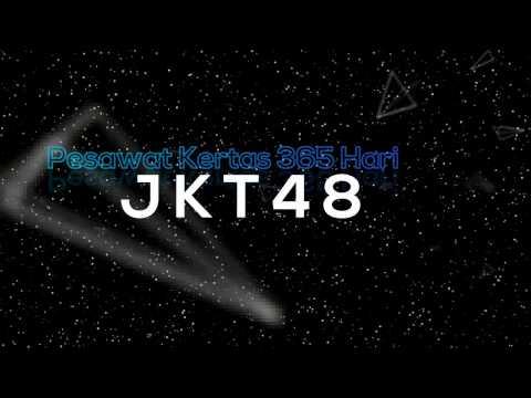 JKT48 - Pesawat Kertas 365 Hari lirik