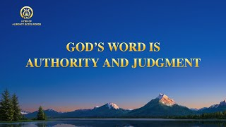 "2021 English Christian Praise Song | ""God's Word Is Authority and Judgment"""
