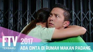 FTV Nikki Frazetta & Melayu Nicole | Ada Cinta Di Rumah Makan Padang