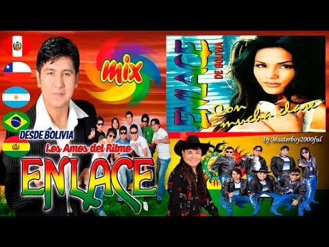 ♫♥☆ GRUPO ENLACE DE BOLIVIA - MIX ENLACE ☆♥♫