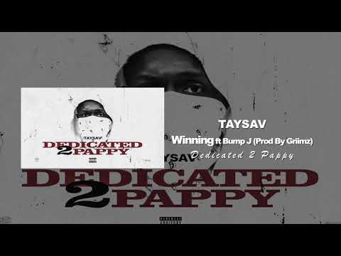 TaySav - Winning ft. Bump J (Prod. by Griimz)