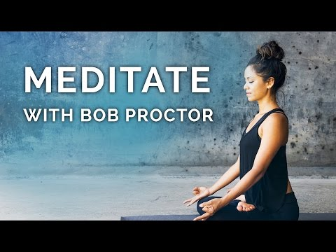 Meditate and Relax with Bob Proctor