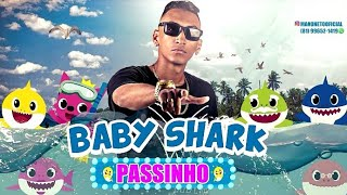 BABY SHARK - VERSÃO BREGA FUNK - MANO NETO (LANÇAMENTO 2019)