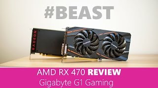 amd rx 470 review gigabyte g1 gaming 4gd gv rx470g1
