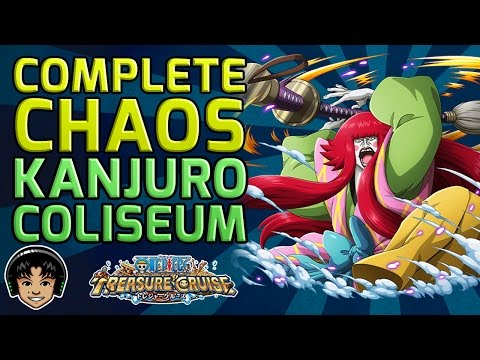 Walkthrough for the Complete Chaos Kanjuro Coliseum [One Piece Treasure Cruise]