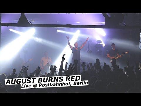 AUGUST BURNS RED Live at Postbahnhof, Berlin 2015 [FULL SET]