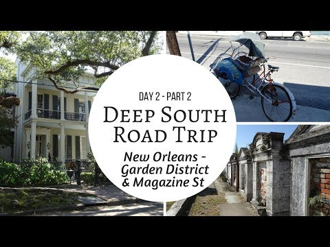 New Orleans Garden District & Magazine Street - Road Trip Vlog