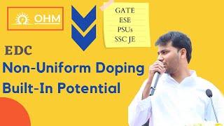 Non-Uniform Doping | Built-In Potential | EDC | GATE | EC | EE | OHM ONLINE+ App Thumb