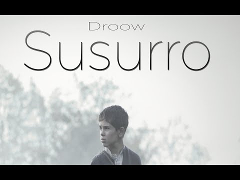 Susurro - Droow (Video Lyrics)