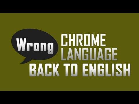 Revert Google Chrome language back to English