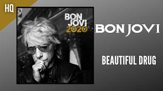 Bon Jovi - Beautiful Drug (Official Audio HQ)