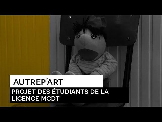 [Labo Vidéo] - Exposition Autrep'Art - Reportage