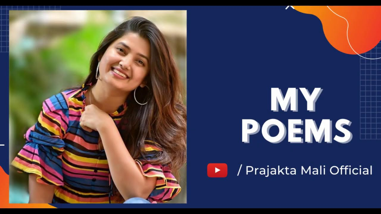 My Poems   Prajakta Mali   My Poetry   My Writing   Self-Written Poems