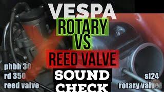 vespa ROTARY vs REED valve SOUNDcheck / si24 vs phbh30 dellorto / FMPguides - Solid PASSion /