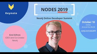Keynote: CEO Emil Eifrem at NODES 2019 - Neo4j Online Developer Conference