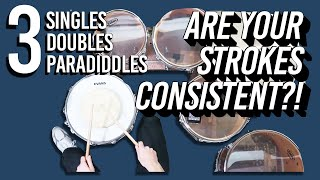 ARE YOUR SINGLES, DOUBLES & PARADIDDLES CONSISTENT?! You NEED to try this exercise!