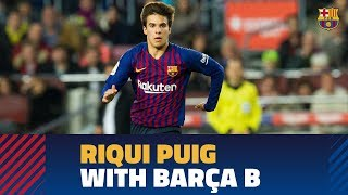 Check out the best inter-plays of Riqui Puig with Barça B