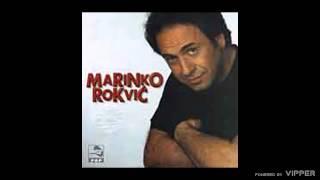 Marinko Rokvic - Odlazi iz zivota mog - (Audio 1998)