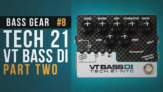 TECH 21 VT BASS DI part 02 in BASS GEAR