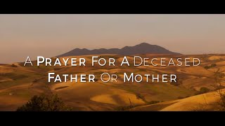 A Prayer For A Deceased Father Or Mother HD