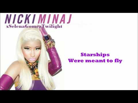 Nicki Minaj  Starships with lyrics