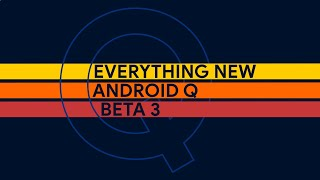 Android Q Beta 3 First  Mpressions On The Google Pixel 3
