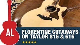 Taylor Introduces Florentine Cutaway on Grand Symphony (816ce & 616ce)