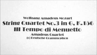String Quartet No.3 in G, K.156 - III Tempo di Menuetto