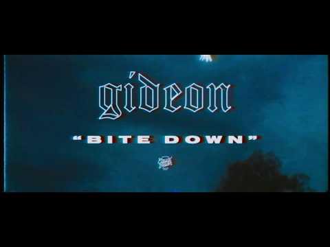 "Gideon ""BITE DOWN"""