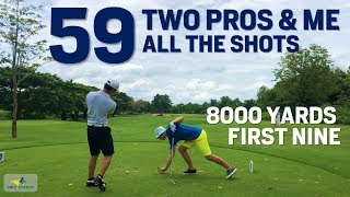 We Scored 59 - Two Pro's and Golf Sidekick DESTROY 8,000 Yard Golf Course Part 1
