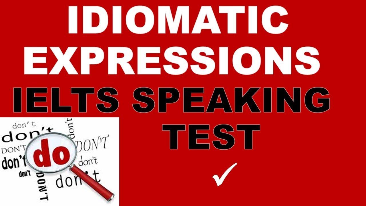 ieltsanswers Idiomatic expressions for the IELTS Test - ieltsanswers