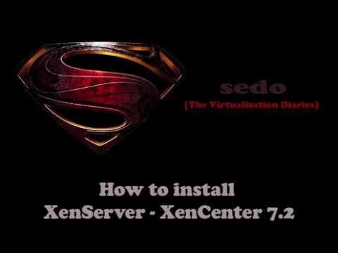 How to Install XenServer & XenCenter 7.2