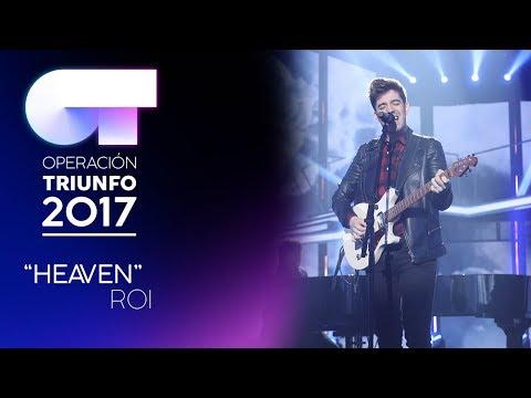 HEAVEN - Roi | OT 2017 | Gala 11