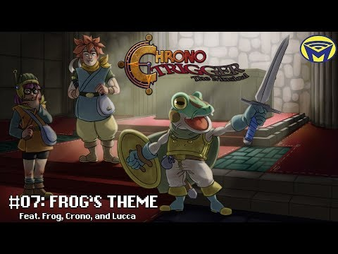 Chrono Trigger the Musical - Frog's Theme