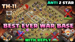 TOWN HALL 11 BEST EVER WAR BASE 2018 WITH REPLY PROOF | ANTI 2 STAR ANTI 3 STAR - CLASH OF CLANS