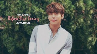 [ Vietsub ] Before Our Spring - Jonghyun (SHINee)