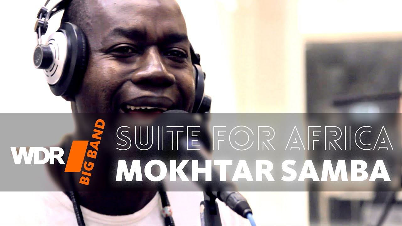 WDR Big Band feat. Mokhtar Samba - Suite For Africa | WDR