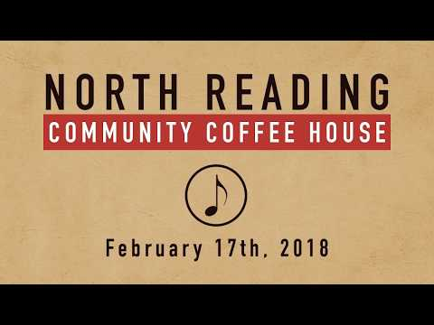 North Reading Community Coffee House 02/17/2018