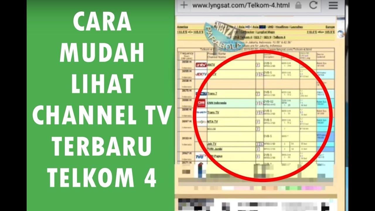 CARA MELIHAT PEMBAHARUAN CHANNEL TV DI TELKOM 4
